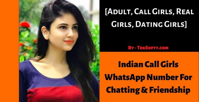 Indian Call Girls Numbers